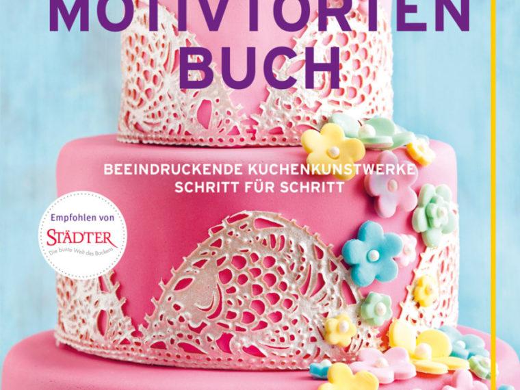 Das grosse Motivtortenbuch