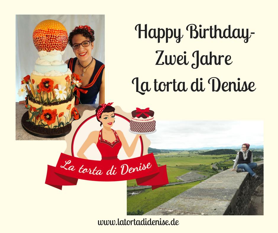 Happy Birthday Zwei Jahre La Torta Di Denise